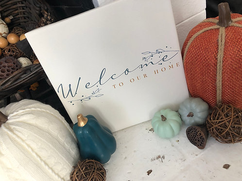 Welcome To Our Home Canvas Gallery Wrap
