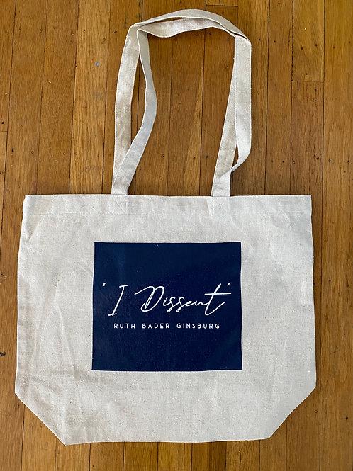 """I Dissent"" Tote Bag"