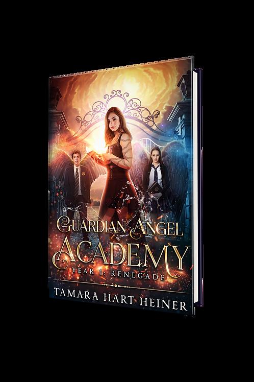 Renegade: Guardian Angel Academy Bk 1