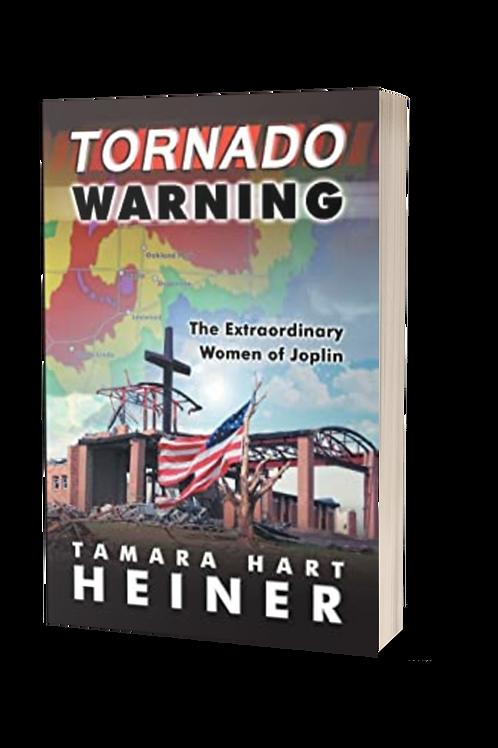 Tornado Warning: The Extraordinary Women of Joplin