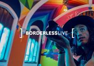 Borderless Live