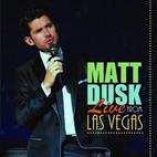 Matt Dusk Live In Las Vegas.jpeg