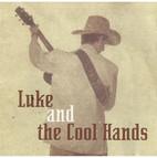 Luke And The Cool Hands.jpg