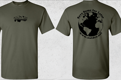 Save Some for Later T Shirt - Military Green - 100% Cotton