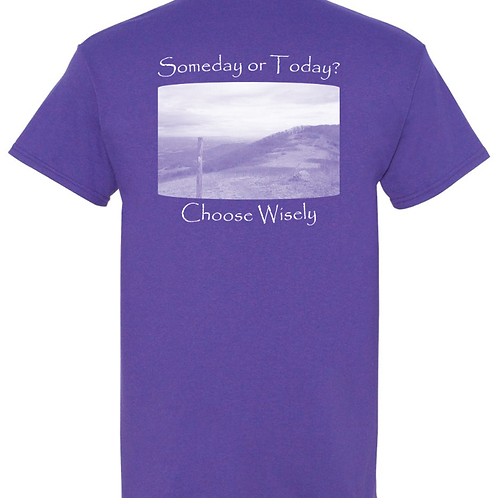 Choose Wisely Lilac T - 50/50 Poly Cotton