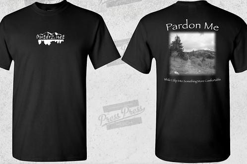 Pardon Me T Shirt - Black - 100% Cotton
