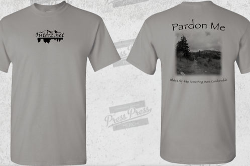 Pardon Me T Shirt - Gravel - 100% Cotton