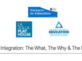 Julia commissioned by La Jolla Playhouse to create Arts Integration Course for SDCOE