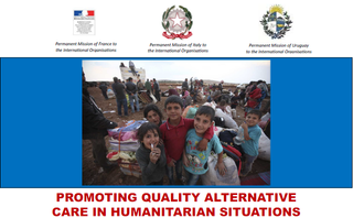 PROMOTING QUALITY ALTERNATIVE CARE IN HUMANITARIAN SITUATIONS