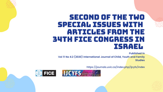 Second of Two Special Issues Based on the 2019 FICE Congress in Tel Aviv
