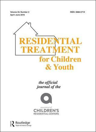 CALL FOR PAPERS: Special Issue of Residential Treatment for Children and Youth