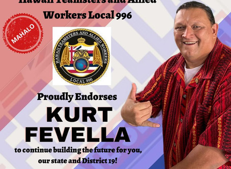 Mahalo Hawaii Teamsters Local 996! I am truly thankful and humbled by your support!