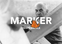 MARKER, L'EXPÉRIENCE