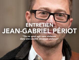 Jean-Gabriel Périot « On ne peut agir sans violence, dans une société devenue violence »