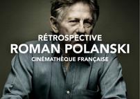 Rétrospective Roman Polanski à la Cinémathèque française