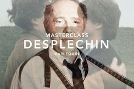 MASTERCLASS ARNAUD DESPLECHIN