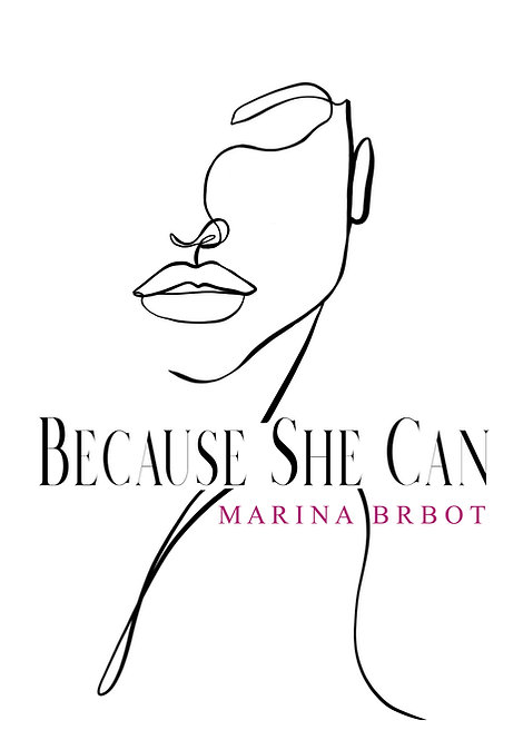Because She Can