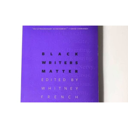 Black Writers Matter: An Anthology