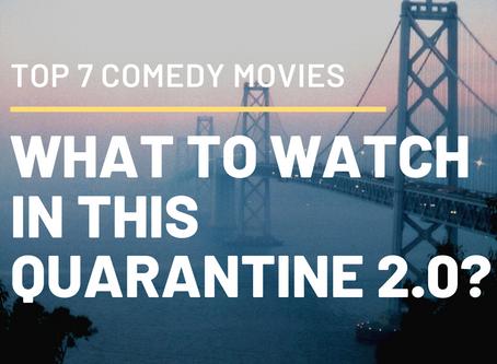 Top 7 Comedy Netflix Movie for your Quarantine 2.0