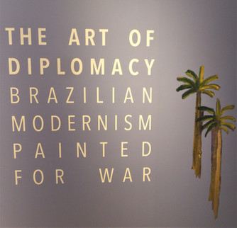 The Art of Diplomacy - Brazilian Modernism Painted for War