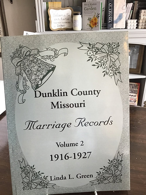 Dunklin County Missouri Marriage Records - Volume 2 (1916-1927)
