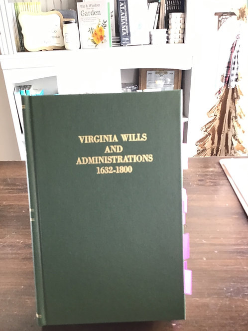 Virginia Wills and Administrations 1632-1800