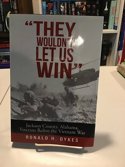 They Wouldn't Let Us Win by Ronald Dykes