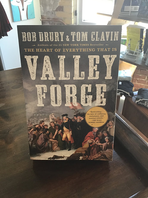 Valley Forge by Bob Drury and Tom Calvin