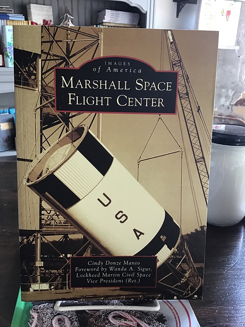 Marshall Space Flight Center by Cindy Donze Manto