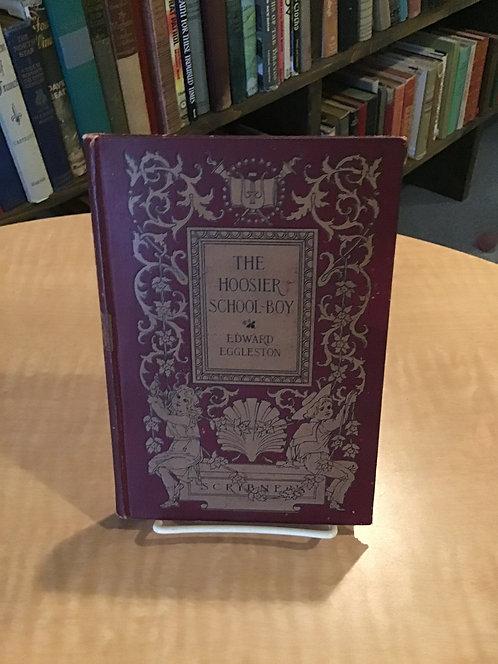 The Hoosier Schoolboy by Edward Eggleston