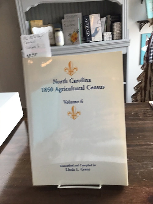 North Carolina 1850 Agricultural Census Volume 6