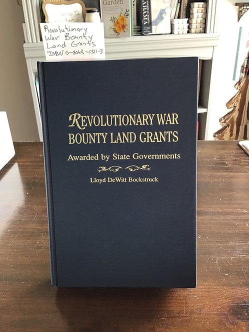 Revolutionary War Bounty Land Grants by Bockstruck