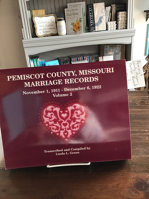 Pemiscot County, Missouri  Marriage Records by Linds L Green Volume 2