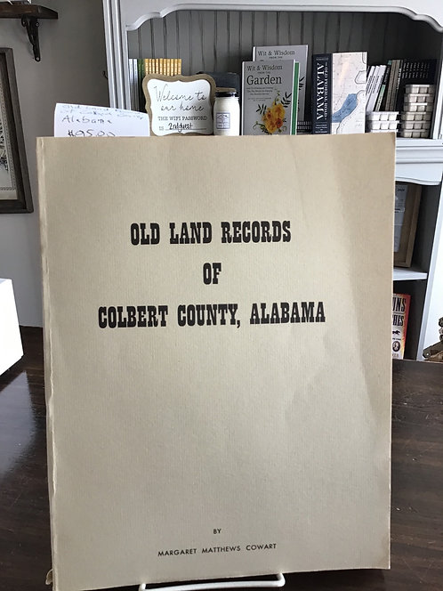 Old land Records of Colbert County, Alabama by Cowart