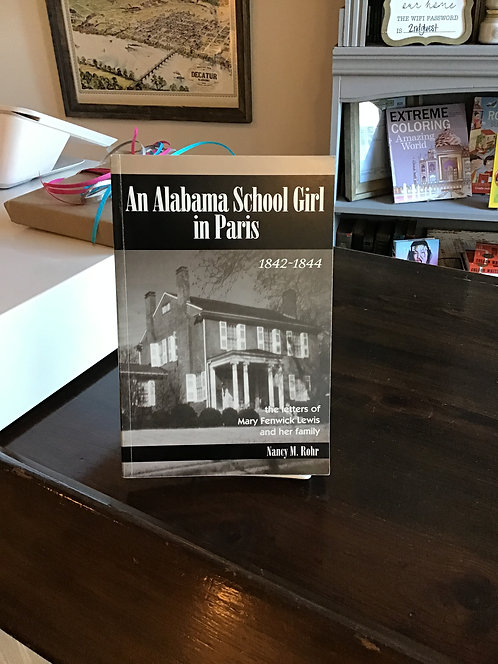 An Alabama School Girl in Paris by Nancy Rohr
