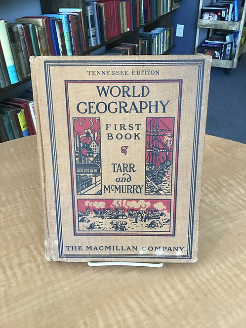 World Geography First Book by Tarr and McMurry