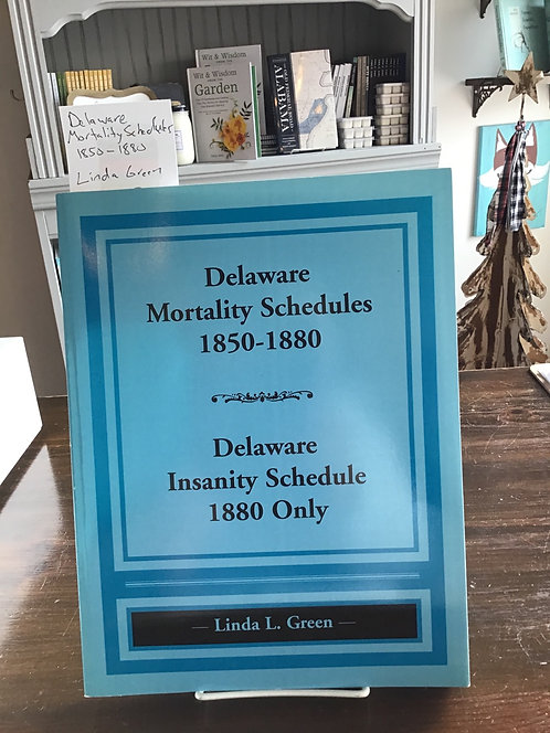 Delaware  Mortality Schedules 1850-1880