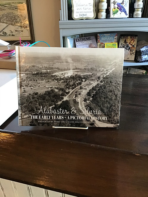 Alabaster & Siluria The Early Years A Pictorial History