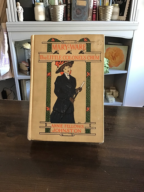 Mary Ware The Little Colonels's Chum by Annie Fellows Johnston
