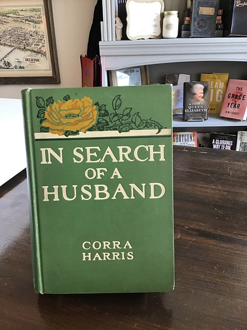 In Search of a Husband by Corra Harris