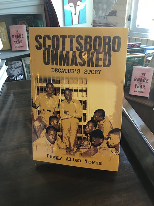 Scottsboro Unmasked by Peggy Towns