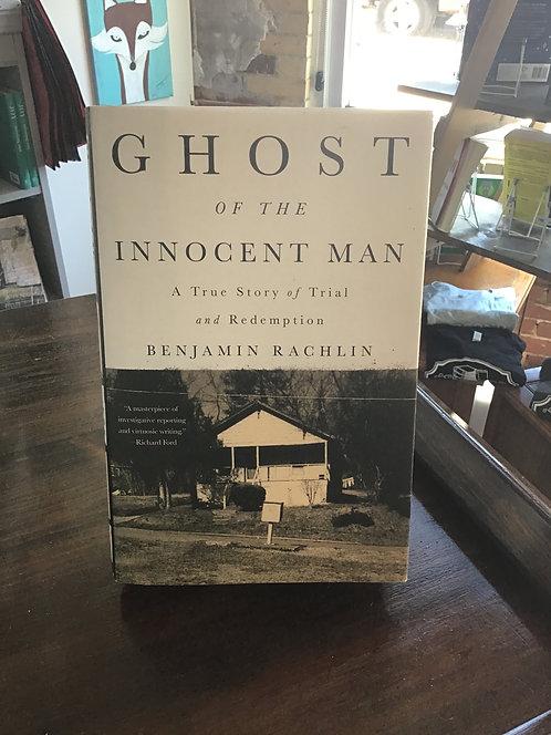 Ghost of the Innocent Man by Benjamin Rachlin