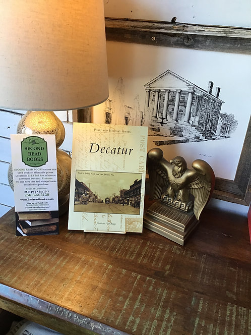Decatur Postcard History Series by Jonathan Baggs