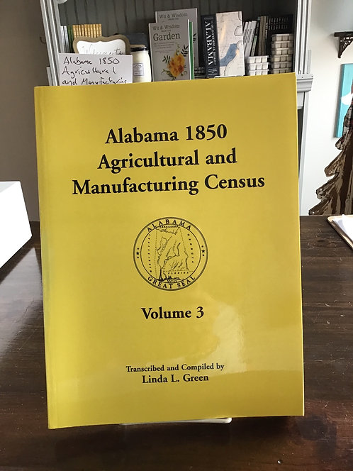 Alabama 1850 Agricultural and Manufacturing Census - Volume 3