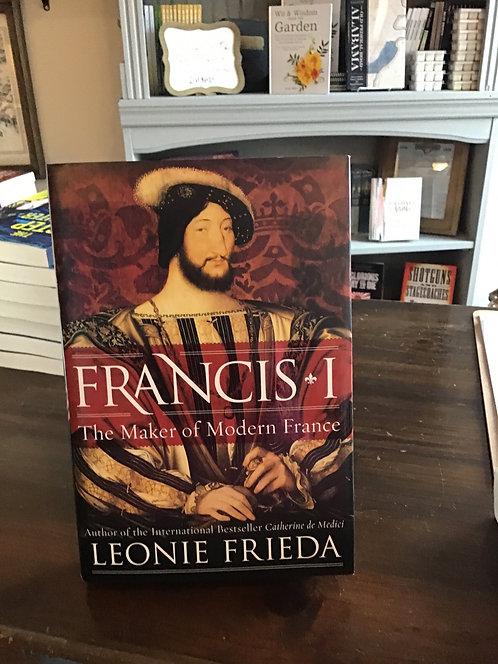 Francis I by Leonie Frieda