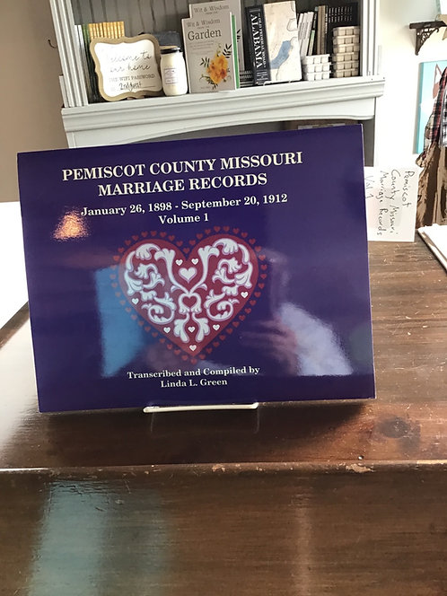 Pemiscot County, Missouri Marriage Records Jan 26,1898 to Sept 20,1912