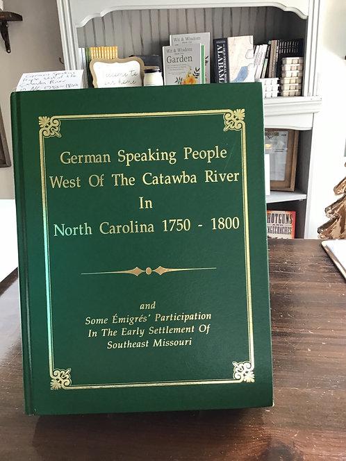 German Speaking People West of the Catawaba River in North Carolina 1750-1800