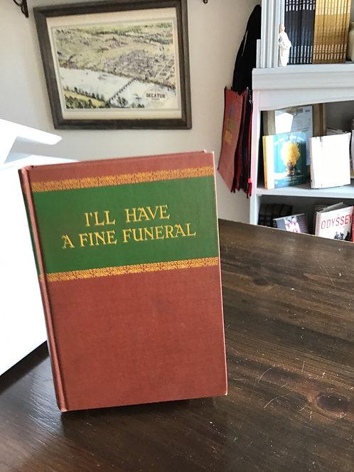 I'LL Have a Fine Funeral by Pierre De La Maziere