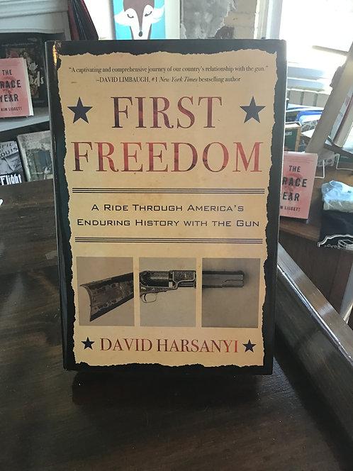 First Freedom by David Harsanyi