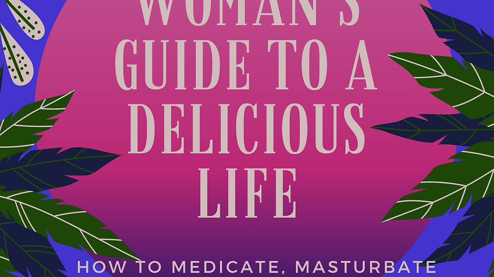 Women's Guide to a Delicious Life